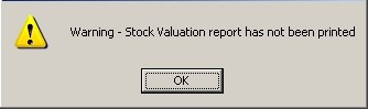 Warning - Stock Valuation Period-End